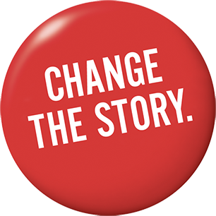 """AIDS Foundation of Chicago button """"Change the Story"""""""